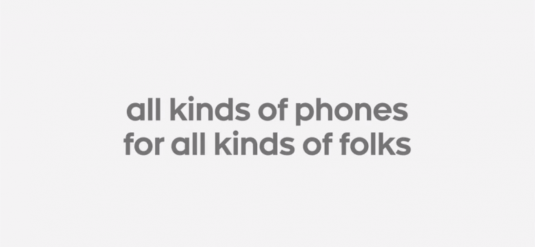 All kinds of phones, for all kinds of folks