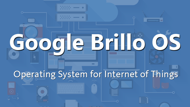Google Brillo OS